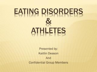 Eating Disorders  &  Athletes
