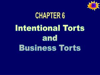 Intentional Torts and Business Torts