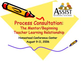Process Consultation: The Mentor/Beginning Teacher Learning Relationship