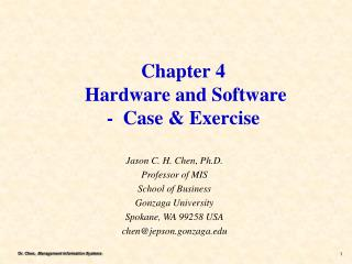 Chapter 4  Hardware and Software  -  Case & Exercise