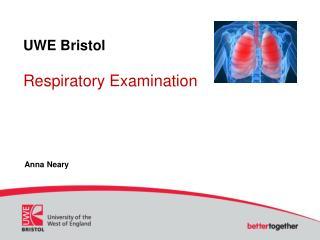 UWE Bristol Respiratory Examination