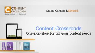 Content  Crossroads  One-stop-shop for all your content needs