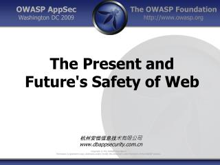 The Present and Future's Safety of Web