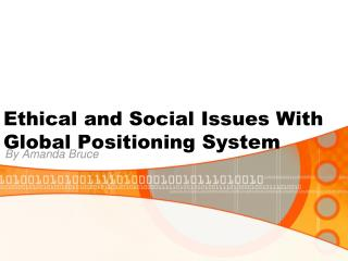 Ethical and Social Issues With Global Positioning System