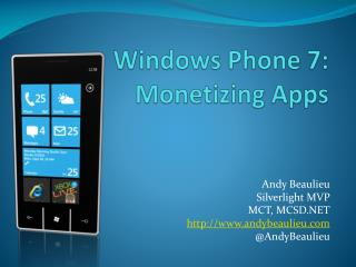 Windows Phone 7: M onetizing  A pps