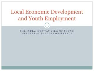 Local Economic Development and Youth Employment