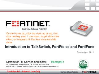 Introduction to TalkSwitch, FortiVoice and FortiFone