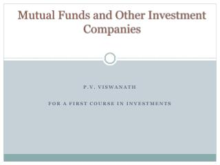 Mutual Funds and Other Investment Companies