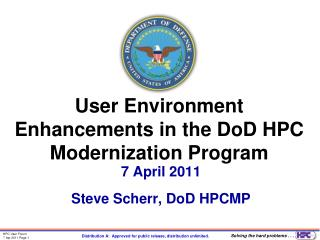 User Environment Enhancements in the  DoD  HPC Modernization Program