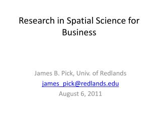 Research in Spatial Science for Business