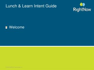 Lunch & Learn Intent Guide