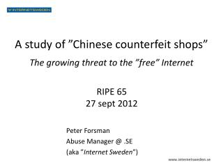 "A  study of "" Chinese counterfeit  shops"""