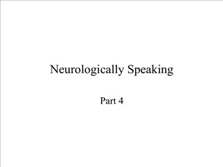Neurologically Speaking