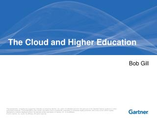 The Cloud and Higher Education