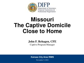 Missouri  The Captive Domicile Close to Home
