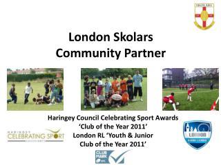 London Skolars Community Partner