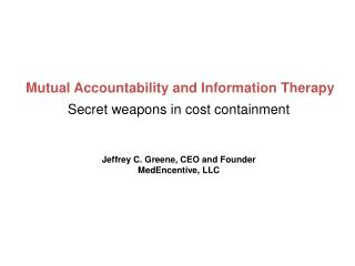 Mutual Accountability and Information Therapy