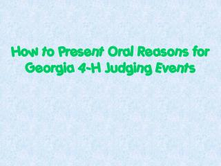 How to Present Oral Reasons for Georgia 4-H Judging Events