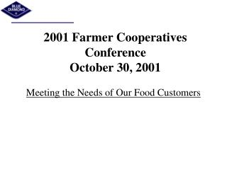 2001 Farmer Cooperatives  Conference  October 30, 2001