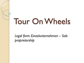 Tour  On  Wheels