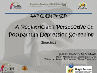 A Pediatrician's Perspective on Postpartum Depression Screening