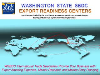 WASHINGTON  STATE  SBDC EXPORT READINESS  CENTERS