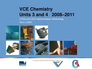 VCE Chemistry Units 3 and 4   2008–2011