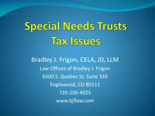 Special Needs Trusts Tax Issues