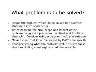 What problem is to be solved?