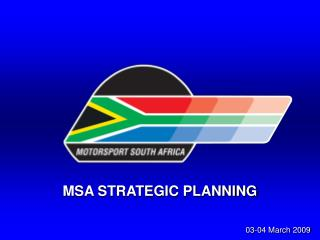 MSA STRATEGIC PLANNING