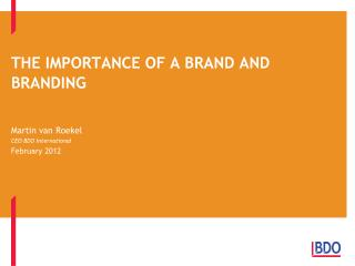 THE IMPORTANCE OF A BRAND AND BRANDING