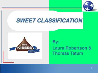 SWEET CLASSIFICATION