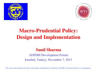 Macro-Prudential Policy: Design and Implementation