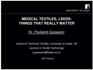 Medical textiles, Leeds:  Things  that really matter