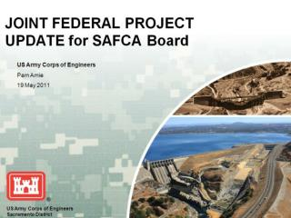 JOINT FEDERAL PROJECT UPDATE for SAFCA Board