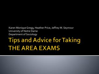 Tips and Advice for Taking THE AREA EXAMS