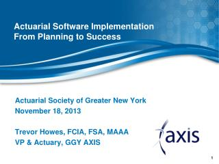 Actuarial Software Implementation  From Planning to Success