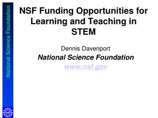 NSF Funding Opportunities for Learning and Teaching in STEM