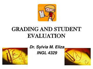 GRADING AND STUDENT EVALUATION