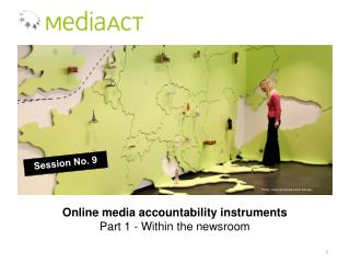 Online media accountability instruments Part 1 - Within  the newsroom
