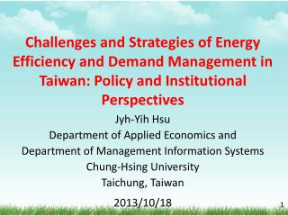 Jyh-Yih  Hsu Department of Applied Economics and  Department of Management Information Systems  Chung- Hsing  Universit
