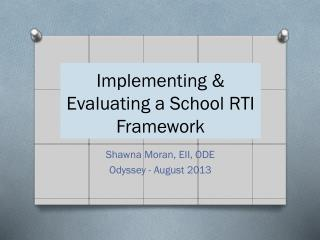 Implementing & Evaluating a School RTI Framework