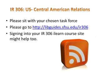 IR 306: US- Central American Relations