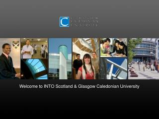 Welcome to INTO Scotland & Glasgow Caledonian University