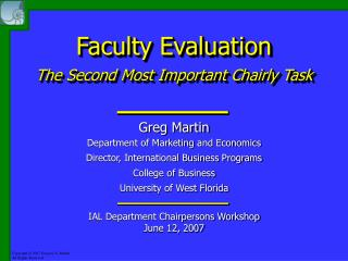 Faculty Evaluation The Second Most Important Chairly Task