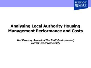 Analysing Local Authority Housing Management Performance and Costs