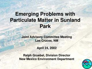 Emerging Problems with Particulate Matter in Sunland Park