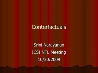 Conterfactuals