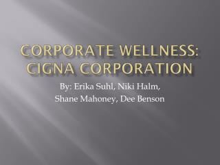 Corporate wellness: CIGNA corporation
