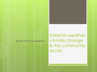 Extreme weather, climate change & the community sector